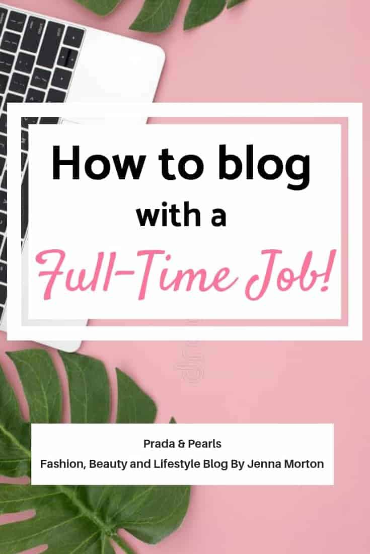 How to Blog With a Full-Time Job