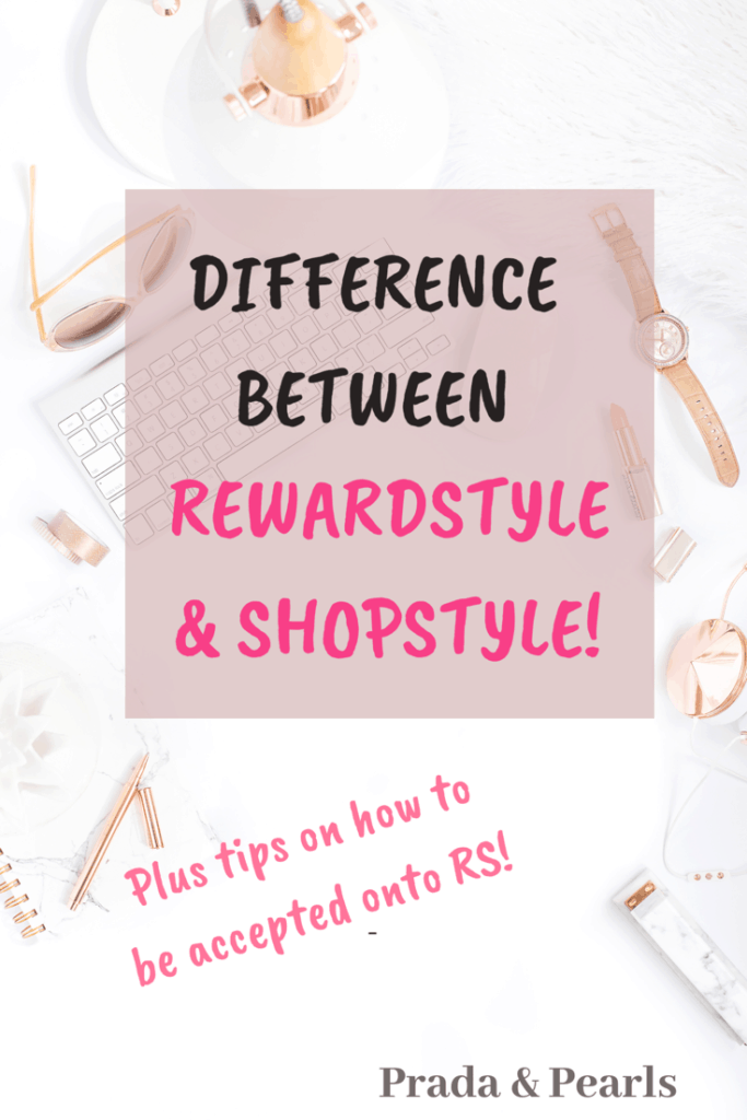 04c1398c4ae6 The Difference Between Rewardstyle (RS) and Shopstyle! - Prada   Pearls
