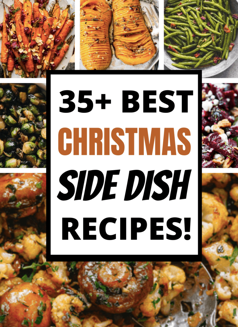 35+ Best Christmas Side Dishes