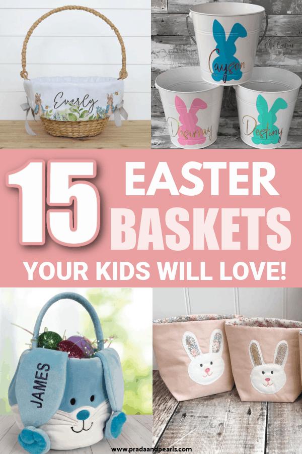15 Cute Easter Baskets Kids Will Love!