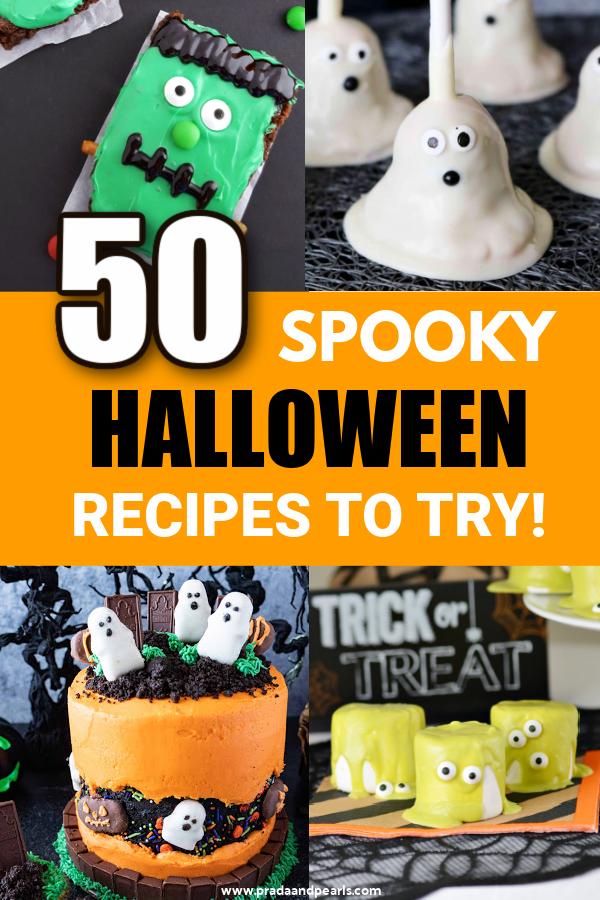 50+ Fun Halloween Treats To Make This Season!